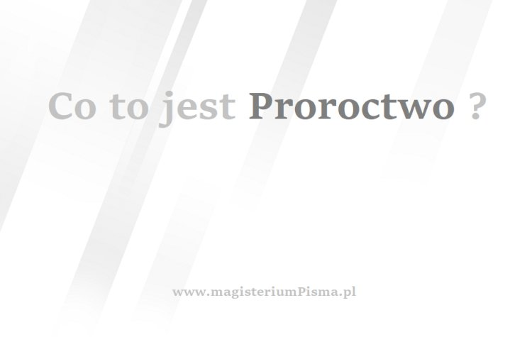 Co to jest proroctwo?